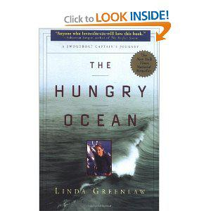 the hungry ocean Greenlaw also is the author of the best-selling book the hungry ocean: a  swordboat captain's journey, which has just come out as a trade.