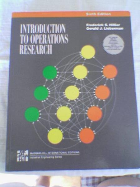 introduction to operation research Introduction to operations research [frederick s hillier] on amazoncom free shipping on qualifying offers very good condition this is a introduction to operation research ninth edition for hillier and lieberman.